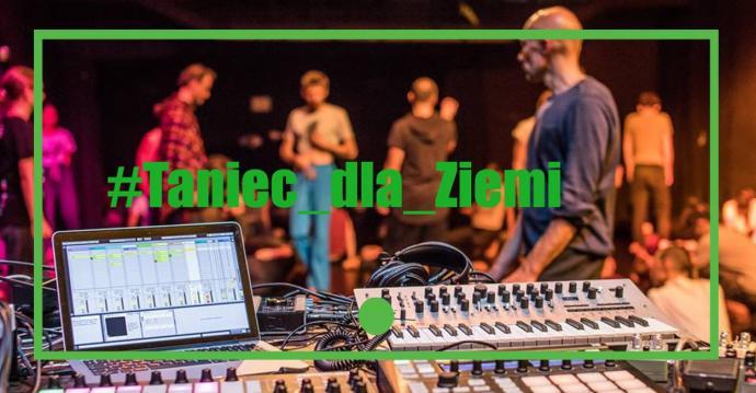 """Zdjęcie: Łódź/FRU Festiwal #13: """"Taniec dla Ziemi"""" – otwarte JAM-y"""